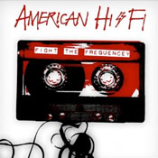 American HI-FI – The art of losing